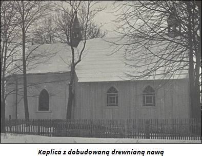 Kaplica z dobudowaną drewnianą nawą